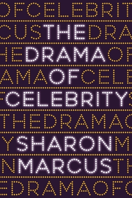 The Drama of Celebrity Cover Image
