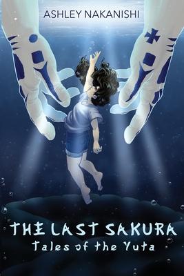 The Last Sakura: Tales of The Yuta Cover Image