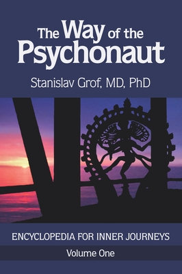 The Way of the Psychonaut Vol. 1: Encyclopedia for Inner Journeys Cover Image