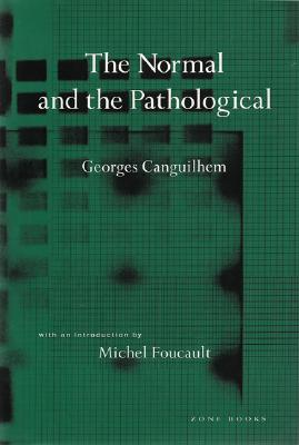The Normal and the Pathological (Zone Books) Cover Image