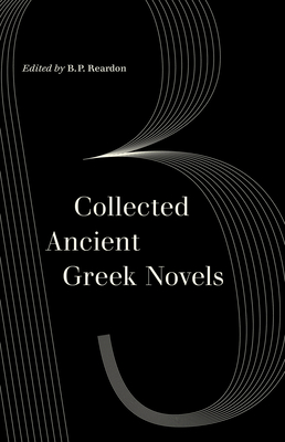 Collected Ancient Greek Novels Cover Image