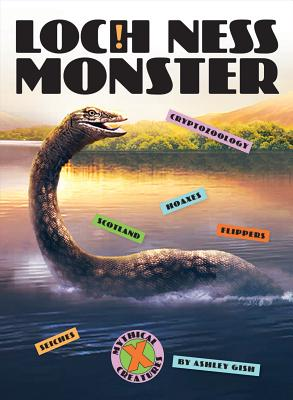 Loch Ness Monster (X-Books: Mythical Creatures) Cover Image