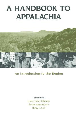 A Handbook to Appalachia: An Introduction to the Region Cover Image