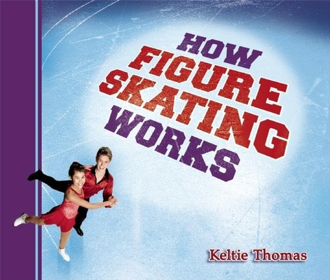 How Figure Skating Works cover
