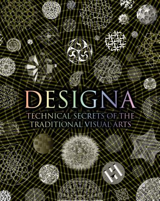 Designa: Technical Secrets of the Traditional Visual Arts (Wooden Books) Cover Image