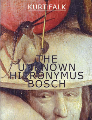 The Unknown Hieronymus Bosch Cover