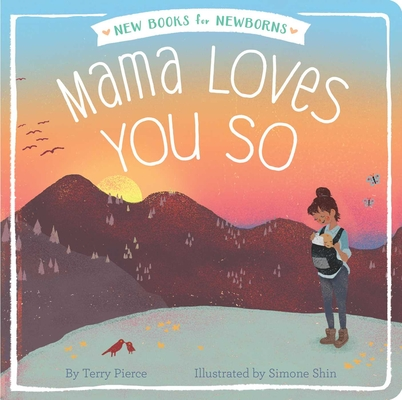 Mama Loves You So (New Books for Newborns) cover