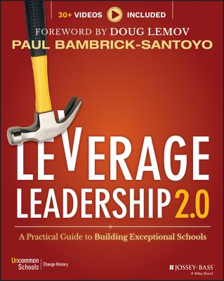 Leverage Leadership 2.0: A Practical Guide to Building Exceptional Schools Cover Image