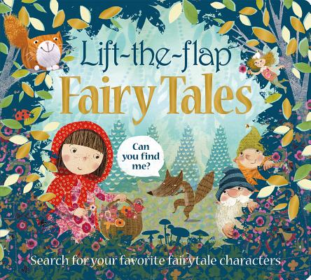 Lift the Flap: Fairy Tales (Can You Find Me?) Cover Image