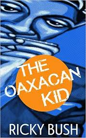 The Oaxacan Kid Cover Image