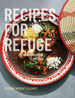 Recipes for Refuge: Culinary Journeys to America Cover Image