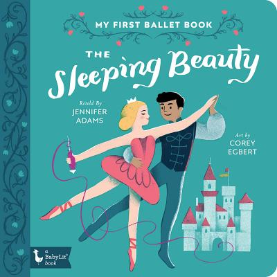 The Sleeping Beauty: My First Ballet Book Cover Image