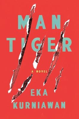 Book cover: Man Tiger by Eka Kurniawan