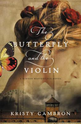 Cover for The Butterfly and the Violin (Hidden Masterpiece Novel)