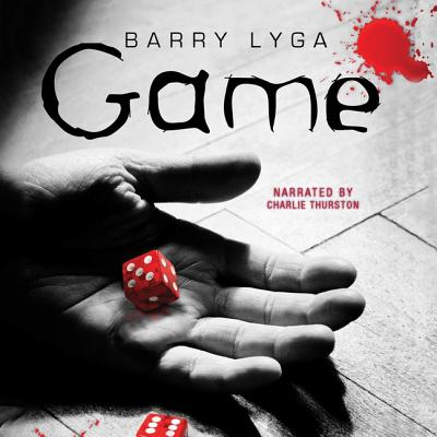 Cover for Game Lib/E (I Hunt Killers Trilogy #2)