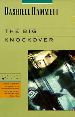 The Big Knockover: Selected Stories and Short Novels Cover Image