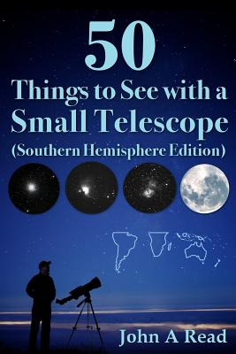 50 Things to See with a Small Telescope (Southern Hemisphere Edition) Cover Image