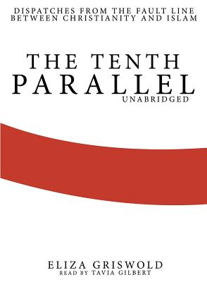 The Tenth Parallel Cover
