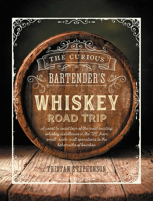 Curious Bartender's Whiskey Road Trip (Bargain Edition)