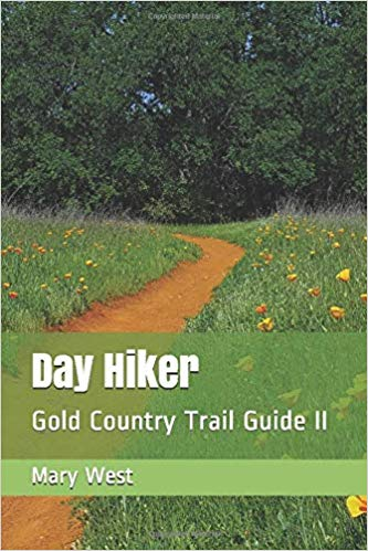 Day Hiker Vol. 2- Gold Country Trail Guide Cover Image