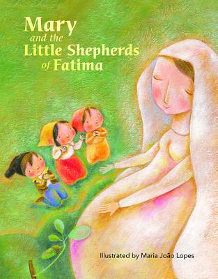Mary and the Little Shepherds of Fatima Cover Image