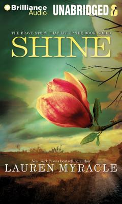 Shine (Brilliance Audio on Compact Disc) Cover Image
