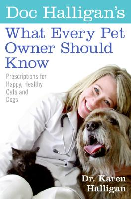 Doc Halligan's What Every Pet Owner Should Know Cover