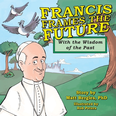 Cover for Francis Frames the Future