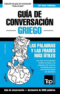 Guía de Conversación Español-Griego y vocabulario temático de 3000 palabras Cover Image
