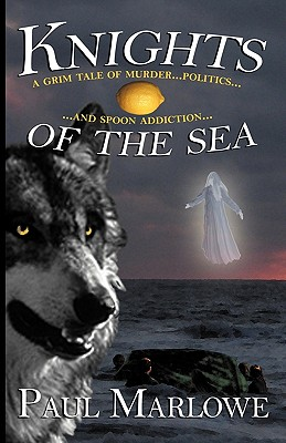 Knights of the Sea (Wellborn Conspiracy) Cover Image