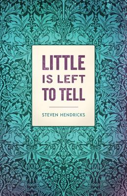 Cover for Little is Left to Tell