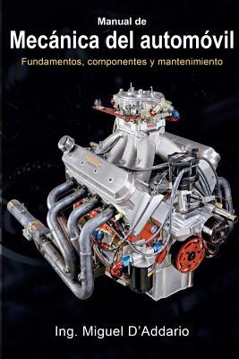 Manual de mecánica del automóvil: Fundamentos, componentes y mantenimiento Cover Image