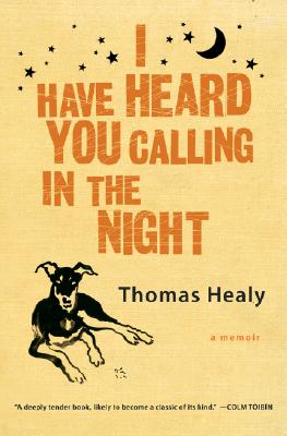 I Have Heard You Calling in the Night Cover