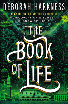 The Book of Life: A Novel (All Souls Series #3) Cover Image