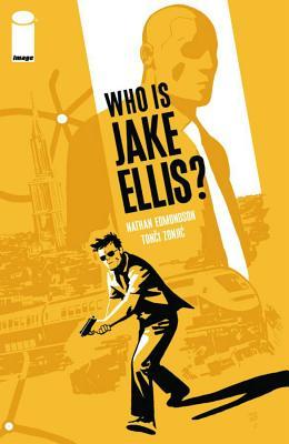 Who Is Jake Ellis?, Volume 1 Cover