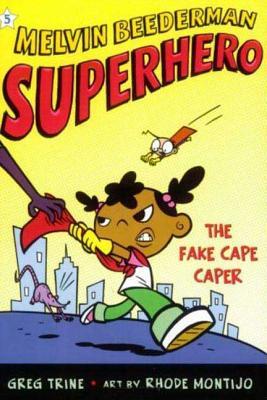Cover for The Fake Cape Caper (Melvin Beederman, Superhero #5)