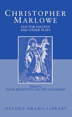 Doctor Faustus and Other Plays (Oxford Drama Library) Cover Image