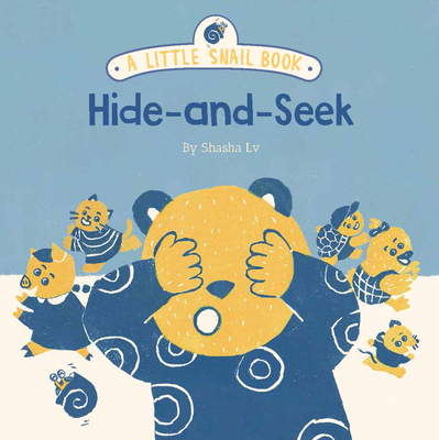 A Little Snail Book: Hide-and-Seek Cover Image