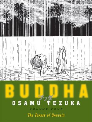 Buddha, Volume 4: The Forest of Uruvela Cover Image