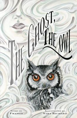 The Ghost, the Owl Cover Image