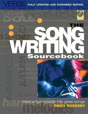 The Songwriting Sourcebook: How to Turn Chords Into Great Songs [With CD (Audio)] Cover Image