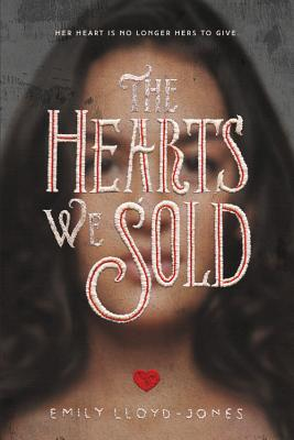 The Hearts We Sold Cover Image