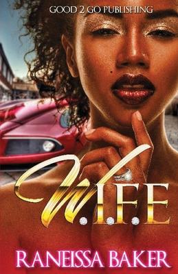 W.I.F.E Cover Image