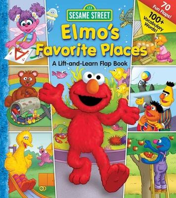 Sesame Street Elmo's Favorite Places (Lift-the-Flap) Cover Image