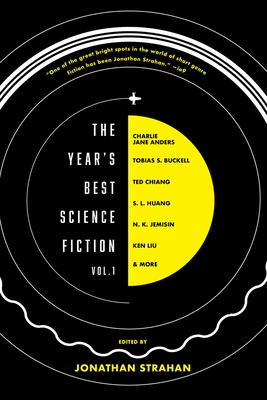The Year's Best Science Fiction Vol. 1: The Saga Anthology of Science Fiction 2020 Cover Image