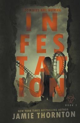 Cover for Infestation (Zombies Are Human, Book Two)