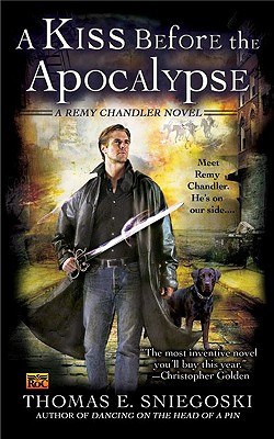 A Kiss Before the Apocalypse (A Remy Chandler Novel #1) Cover Image