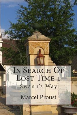 In Search of Lost Time 1: Swann's Way Cover Image