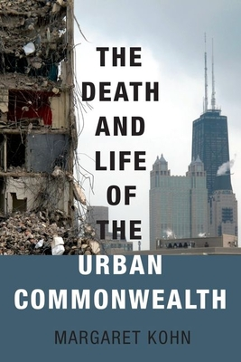The Death and Life of the Urban Commonwealth Cover Image