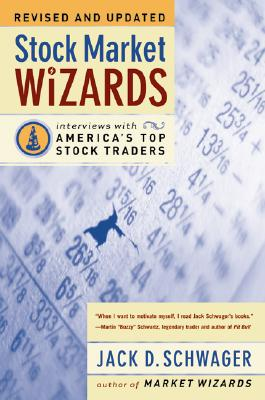 Stock Market Wizards: Interviews with America's Top Stock Traders Cover Image